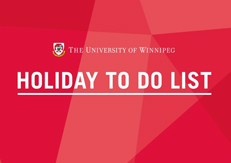 Happy Holidays from The UWinnipeg Community!