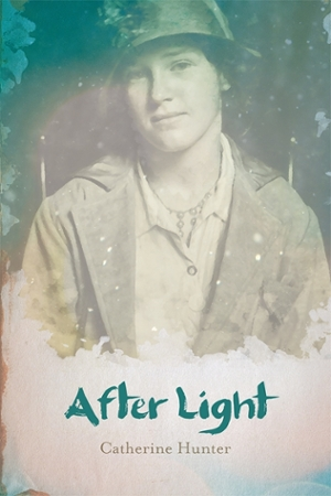 Cover of Catherine Hunter's novel, After Light